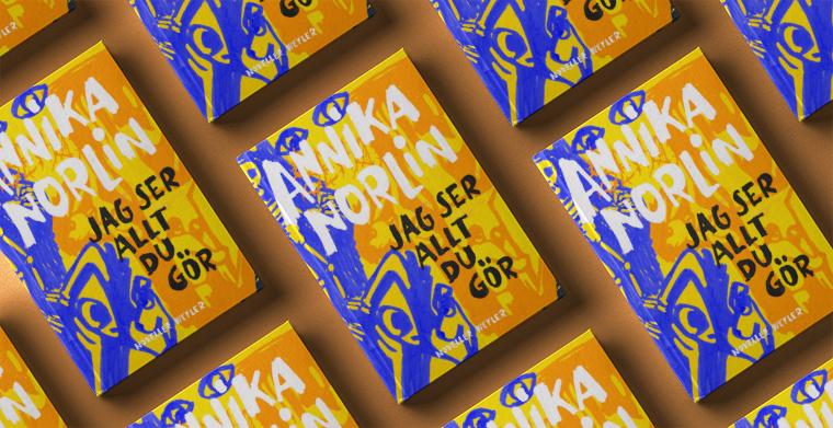 Omslag till Jag ser allt du gör av Annika Norlin.
