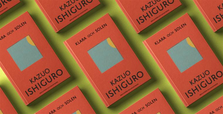 Omslag till Klara och solen av Kazuo Ishiguro. Wahlström & Widstrand.