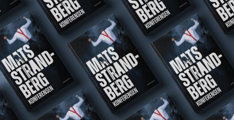 Omslag till Konferensen av Mats Strandberg. Norstedts förlag.